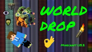 İndir World Drop için Minecraft 1.13.2